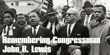 Remembering Congressman John R. Lewis